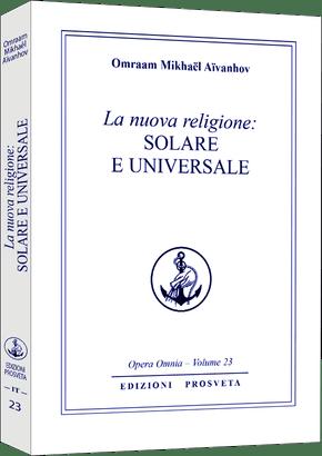 La nuova religione solare e universale (I)