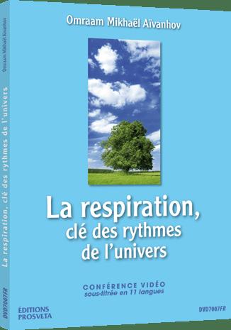 La respiration, clé des rythmes de l'univers - DVD Pal